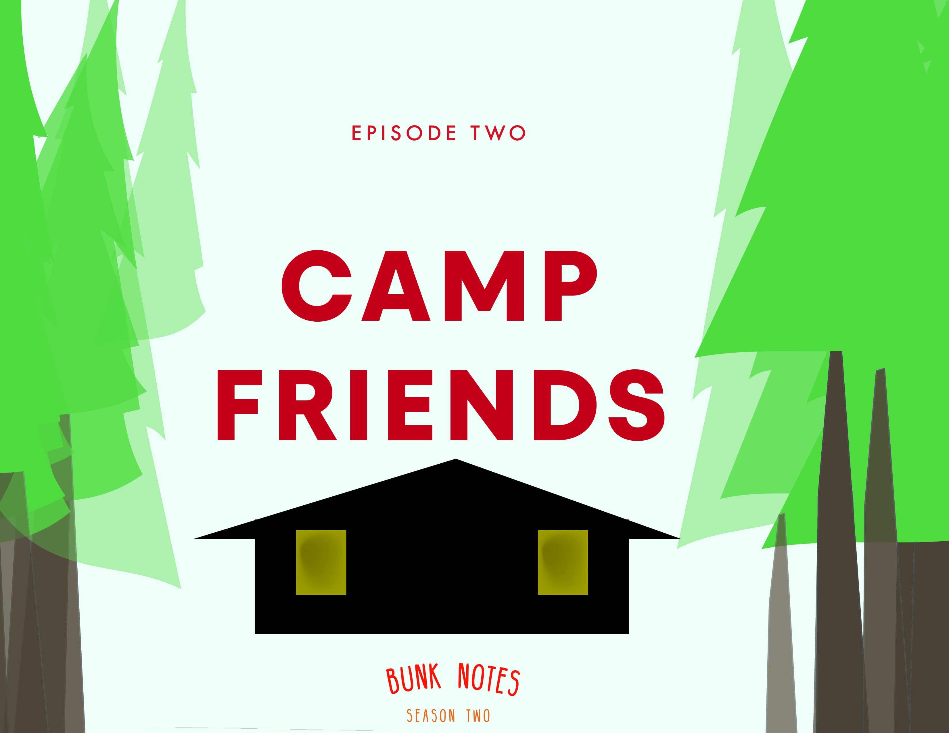 Camp Friends - Bunk Notes